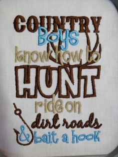 Country Boys Know How Ride On Dirt Roads & Bait A Hook Embroidered Kids or Babies T-shirts or Bodysuits Your Choice Bait A Hook, Country Boys, Country Babies, Everything Baby, Our Baby, Baby Boys, Baby Time, Baby Fever, Future Baby