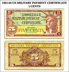 Scanned copy of US Military Payment Certificate (aka MPC), front and back side, original obtained from US Eighth Army, Seoul, Korea. Us Military, Us Army, Military Payment Certificate, 5 Cents, Banknote, Seoul Korea, Korean War, United States Army, Vietnam War