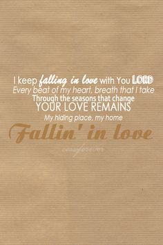 I keep falling in love with you Lord..