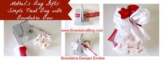 Simple and Fun Mother's Day Gifts Idea: Treat Bag with Bowdabra Bow