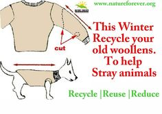 Recycle sweaters and sweater vests into coats for pets.