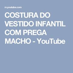 COSTURA DO VESTIDO INFANTIL COM PREGA MACHO - YouTube