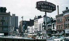 The Kentuckian Hotel downtown Lexington, KY Old Pictures, Old Photos, Main Street, Street View, My Old Kentucky Home, Horse Farms, Night Life, Places To Visit, History