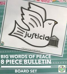 This sest of 8 posters in Spanish features Big Words of Peace, such as justicia, libertad, paz, and more-a great visual support & connection to World Peace Day, Martin Luther King, Jr, and international peace movements. Mundo de Pepita, Resources for Teaching Languages to Children #spanish #bulletinboard #peace #posters