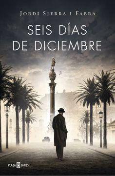 Seis días de diciembre, de Jordi Sierra i Fabra - Editorial: Plaza  Janés http://www.megustaleer.com/ficha/L34210A/seis-dias-de-diciembre-inspector-mascarell-5