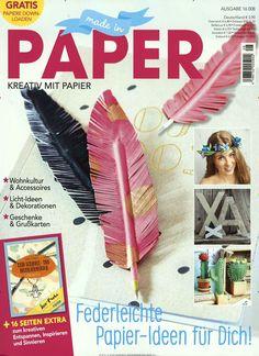 Federleichte Papier-Ideen für Dich! Gefunden in: Made in Paper, Nr. 8/2016