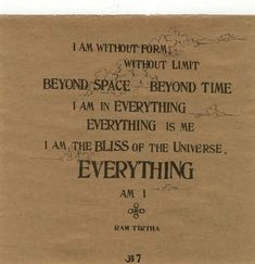 I am the bliss of the universe. Ram Dass,  Be Here Now