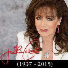 Rest in LOVE, Jackie Collins (1937-2015) / https://www.facebook.com/jackiecollins