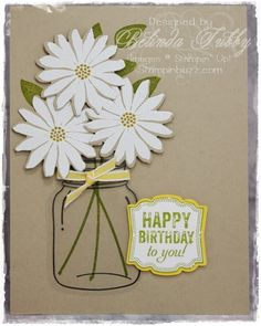 A birthday card made using the Secret Garden, Perfectly Preserved and Label Love sets from Stampin Up! Homemade Greeting Cards, Greeting Cards Handmade, Homemade Cards, Handmade Birthday Cards, Happy Birthday Cards, Pretty Cards, Love Cards, Stampin Up Anleitung, Mason Jar Cards