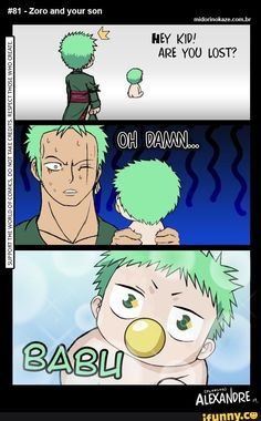 YES to the person who made this! Always thought that Baby Beel looked like Zoro from One Piece! One Piece Manga, One Piece Meme, One Piece Funny, One Piece Comic, Zoro One Piece, One Piece Fanart, One Piece Crossover, Anime Crossover, Roronoa Zoro