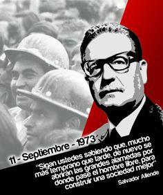 Mantuvo con firmeza lealtad al pueblo de Chile, al programa de lucha de los trabajadores hasta el final.