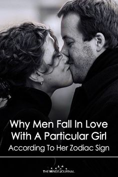 Why Men Fall In Love With A Particular Girl According To Her Zodiac Sign