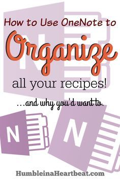 Organizing recipes in Evernote One Note Microsoft, Microsoft Office, Microsoft Excel, Microsoft Powerpoint, Recipe Organization, Storage Organization, Storage Hacks, Organizing Tips, Organising