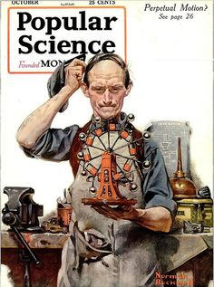 1920- Perpetual Motion- by Norman Rockwell by x-ray delta one,