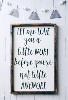 Sweet, Sentimental Wooden Nursery Sign