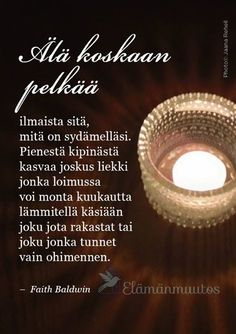Mietelause Finnish Words, Enjoy Your Life, Out Loud, Proverbs, Inspirational Quotes, Thoughts, Sayings, Lyrics, Inspring Quotes