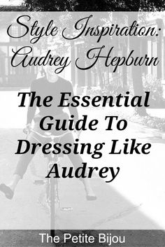We all need a little Audrey in our lives. Audrey's style was iconic, elegant, and classy. Click through to the post to learn how you can dress like Audrey with a few simple styling and wardrobe tricks! Pin now and save for later | The Petite Bijou
