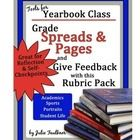 This is a set of 4 rubrics for scoring and giving feedback on yearbook double page spreads - academics, student life, sports, and portrait pages.  ...