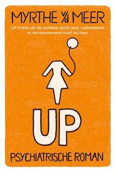 UP (ebook), Myrthe van der Meer Book Club Books, The Book, New Books, Good Books, Books To Read, Book Girl, Romans, Thriller, Novels