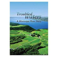 Troubled Waters: A Mississippi River Story. An Emmy Award-winning production that traces the development of America's bountiful heartland and its effect on the legendary river. Through beautiful photography and inspiring narrative, the film offers solutions to the river's troubles through fresh ideas and concrete solutions. Link to library catalog: https://mplus.mnpals.net/vufind/Record/007860857