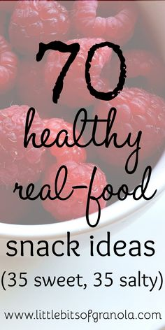 Looking for healthy snack ideas? Look no further! This post has 35 sweet and 35 salty real-food snack ideas.