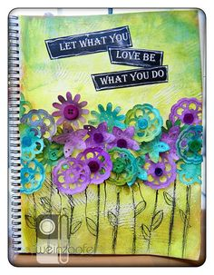 """""""Let what you Love be what you do"""""""