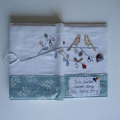 Fabric journal cover- Two birds never sing the same song