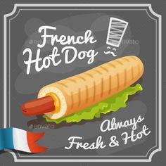 French hot dog retro fast food restaurant fast food promo poster vector illustration. Editable EPS and Render in JPG format