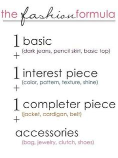 Fashion Formula for a basic outfit