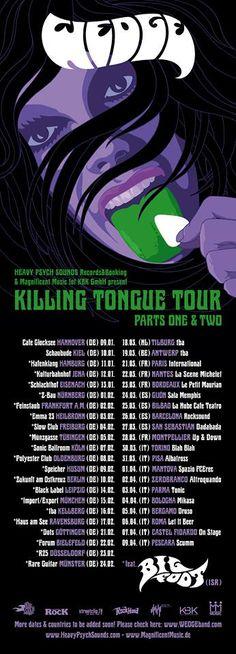 #KILLINGTONGUETOUR: #Wedge and #Bigfoot #europeantour #livemusic #gigposter #upcominggig #rock  #stonerrock #fuzz #fuzzrock #stoner #heavypsychsounds #magnificentmusic  #livemusicitaly #livemusicgermany #livemusicfrance #livemusicspain  #livemusicbelgium #livemusicnederland