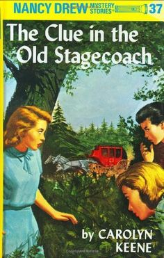 The Clue in the Old Stagecoach (Nancy Drew Mystery Stories, No 37) by Carolyn Keene. $7.99. Reading level: Ages 8 and up.