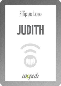 #Judith è arrivata! http://www.wepub.it/catalogo/judith