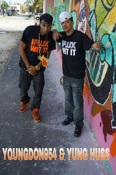 FLUX WIT IT!!!! — with Yung Huss.