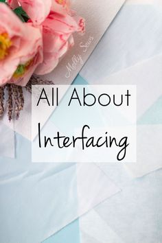 Sewing For Beginners Easy All About Interfacing for Sewing Clothes - Types of Interfacing, Differences, and when to use each - Melly Sews - All About Interfacing for Sewing Clothes - Types of Interfacing, Differences, and when to use each - Melly Sews Sewing Hacks, Sewing Tutorials, Sewing Tips, Sewing Ideas, Sewing Designs, Leftover Fabric, Love Sewing, Basic Sewing, Learn Sewing