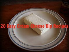 list of dips u can make just by adding a couple things to cream cheese