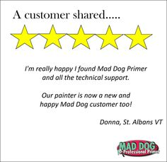 Really happy I found Mad Dog and the technical support!  #primer #painting #Painter #exterior #interior