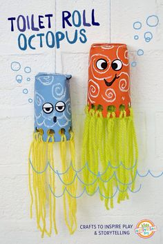 trim toilet paper roll. Paint and design it. Punch holes at bottom all the way around. Put face on eyes, mouth etc. put yarn through holes to hang. Design your own octopus.