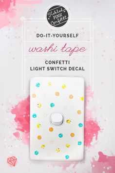 DIY washi tape confetti light switch decal | Decor idea | Craft project | Home and Garden