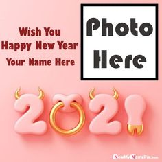 Whatsapp Send Photo Frame Wishes New Year 2021 Pictures, Online Beautiful Photo Card Welcome 2021 Wish You Images Edit Free, Latest Personalized Name Writing Awesome Greeting Card Celebration, Make Your Name With Photo Add App Creator, Special My Name And Photo Generator Best Collection 2021 New Year Pic Download.