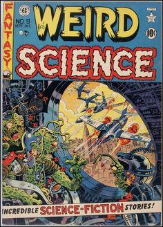 wardbcasefiles:  Weird Science #9, September-October 1951 Cover Art: Wally Wood