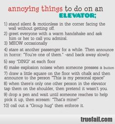 Funny list of things to do on an elevator:D