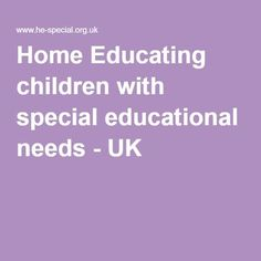 Home Educating children with special educational needs - UK