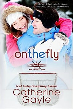 On the Fly (Portland Storm Book 2) - Kindle edition by Catherine Gayle. Literature & Fiction Kindle eBooks @ Amazon.com.