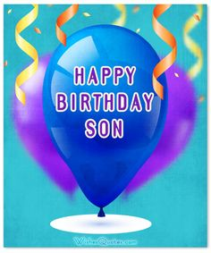 Top 50 Birthday Wishes for Son – WishesQuotes