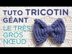 Tuto tricotin : le gros noeud - YouTube
