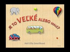 AKÉ TO JE? - Velke - Male Slovak Language, My Roots, Homeschool, Baseball Cards, Education, Youtube, Speech Language Therapy, Homeschooling, Educational Illustrations