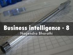 """Business intelligence - 8"" - A Haiku Deck: Business intelligence- 8  By Nagendra Bharathi #businessintelligence http://www.businesspoemsbynagendra.com"