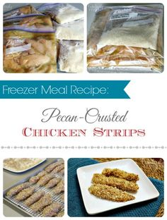 Easy Pecan-Crusted Chicken Strips Freezer Meal Recipe!
