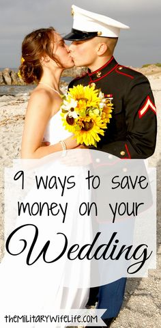 9 Ways to Save Money on Your Wedding | The Military Wife Life
