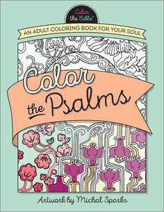 Beautiful Coloring Pages for Adults Artist Color the Psalms Anti Stress Crayons